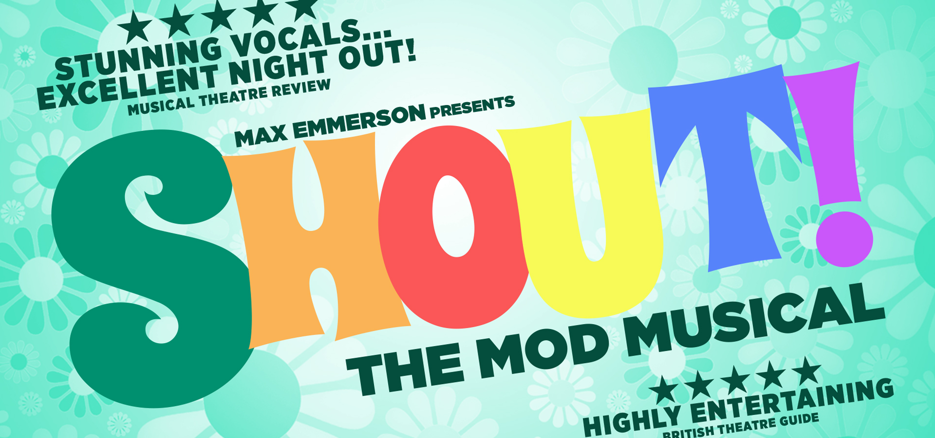 Shout!: The Mod Musical