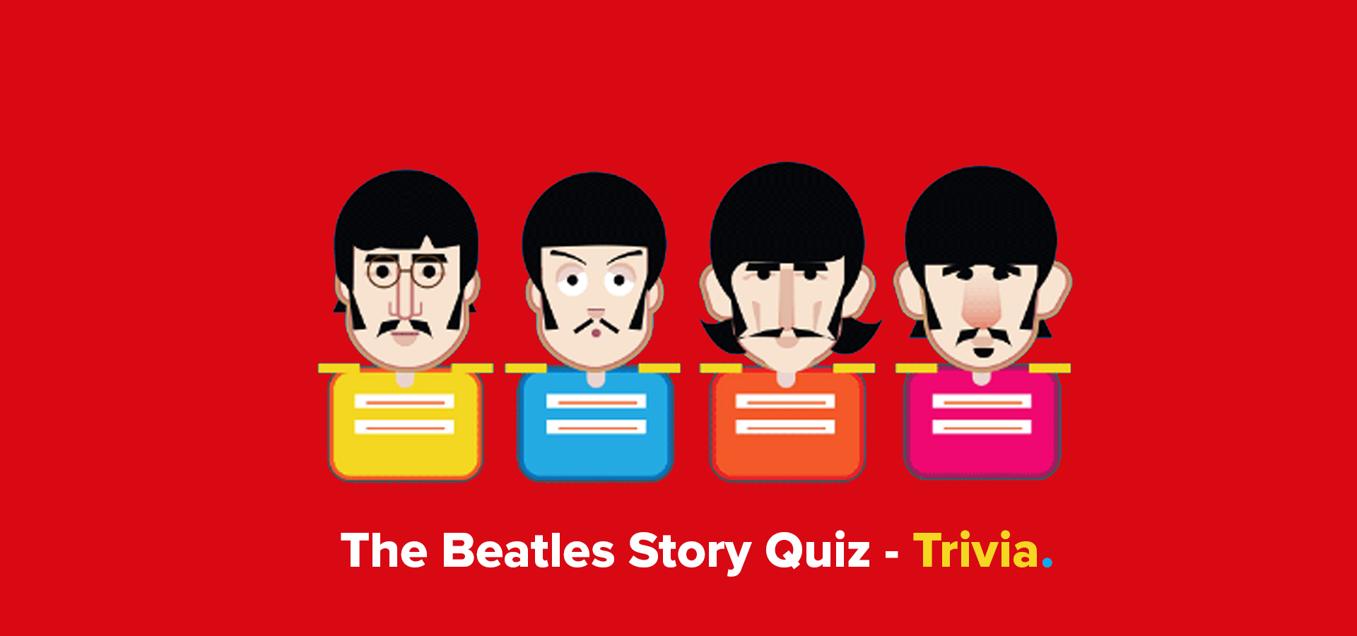 The Beatles Story Quiz