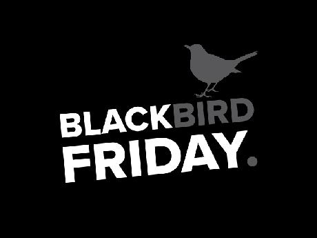 Blackbird: Black Friday 2019